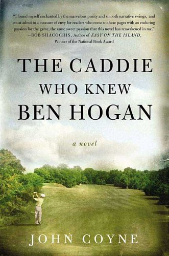"""""""The Caddie Who Knew Ben Hogan"""" Book Review (Review, TV"""