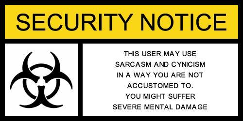 Unusual Sarcasm Notice