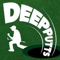 Deep Putts